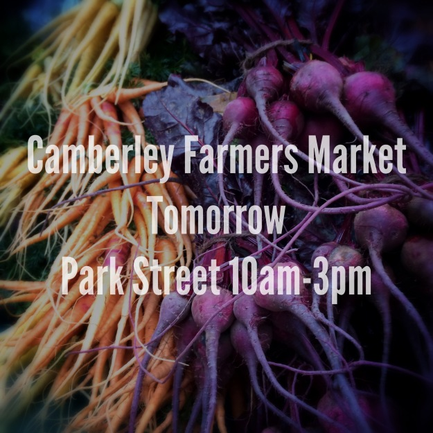 Camberley Farmers Market - Tomorrow