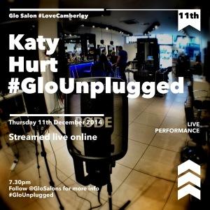 #GloUnplugged - Katy Hurt